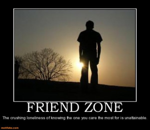 FRIEND ZONED WTF seriously?