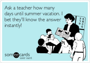 , Summer Vacations, Schools Quotes, Summer Livin, Clever Teachers ...