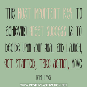 Brian Tracy Motivational Quote on achieving great success
