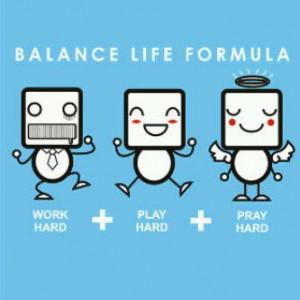 Balance Life Formula - Quotes Factory Quotes Factories, Formula Work ...