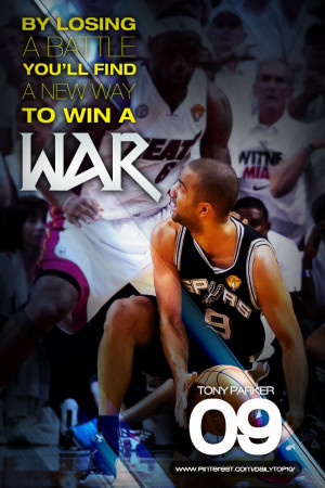 basketball quote | Tony Parker's stand about losing. #TonyParker # ...