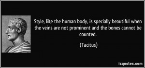Style, like the human body, is specially beautiful when the veins are ...