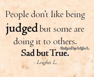 Quotes Pictures List: Being Judged