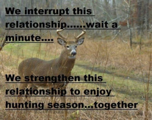 Enjoy hunting season together