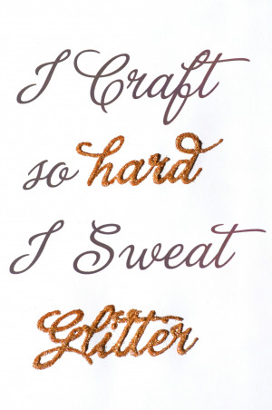 Deliciously Darling | Glitter Quotes | #DIY #Quotes