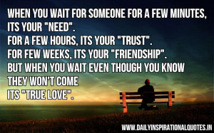 """When you wait for someone for a few minutes, it's your """"NEED ..."""