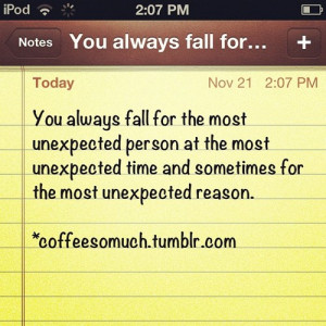 Quotes About Unexpected Falling In Love