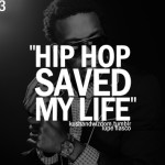 ... my life to you lupe fiasco, quotes, sayings, hip hop saved my life