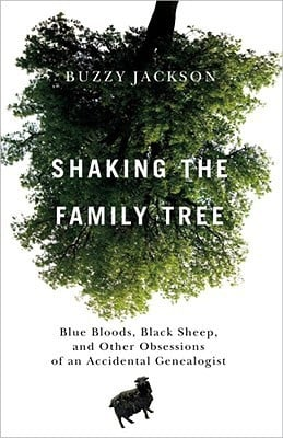 Shaking the Family Tree: Blue Bloods, Black Sheep, and Other ...