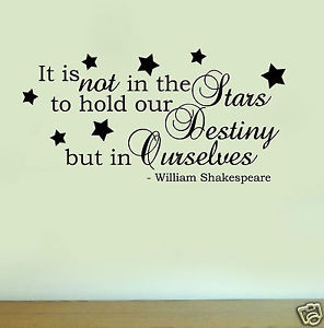 Details about William Shakespeare STARS DESTINY QUOTE Vinyl Wall Art ...