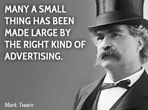 Another great advertising quote. www.locallifemags.com