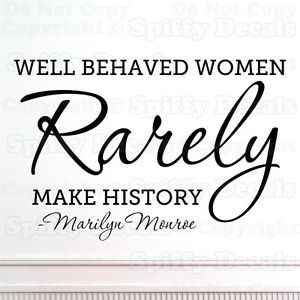 ... -WOMEN-RARELY-MAKE-HISTORY-MARILYN-MONROE-Quote-Vinyl-Wall-Decal
