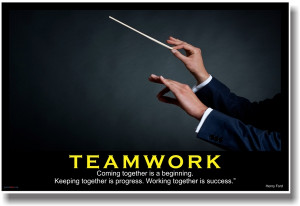 "... Together Is Progress. Working Together is Success "" - Henry Ford"
