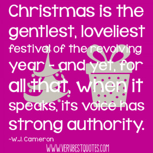 Christmas is the gentlest, loveliest festival (Christmas Quotes)