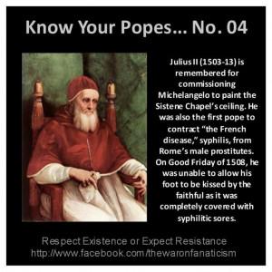 Pope Julius II - Syphilitic sores R US. Biddy Craft