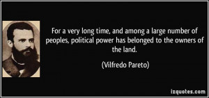 For a very long time, and among a large number of peoples, political ...
