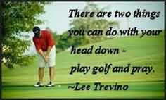 More Quotes Pictures Under: Golf Quotes