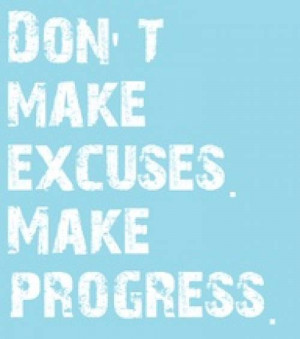 Stop Making Excuses by Loren Ridinger