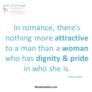 An attractive woman has dignity & pride in herself