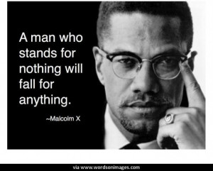 Malcolm X Best Quotes Sayings Famous Brainy Wisdom