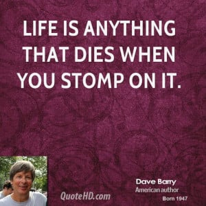Dave Barry Life Quotes