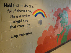 Langston Hughes Quote at the Center.