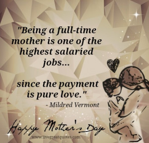 Mothers Day Being A Mother Quotes For Facebook