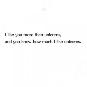 Unicorns. Omg this quote though.