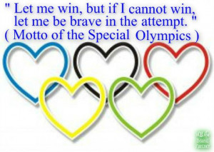 .me Life Quotes, Plectron, 2012 Olympics, Special Olympics Quotes ...