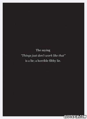 Flirty Quotes Tumblr Horrible flirty lie