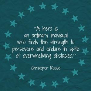 Hero - Christopher Reeve Quote