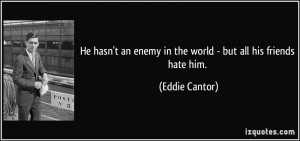 More Eddie Cantor Quotes