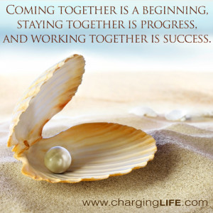 ... , Staying Together Is Progress, And Working Together Is Success