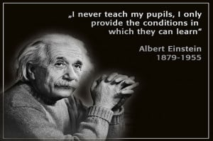 Unschooling Quotes by Albert Einstein and Others