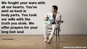 ever would as a politician serj tankian quotes statusmind