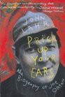 Prick Up Your Ears The Biography of Joe Orton