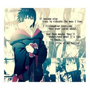 Sasuke Hatred Quotes Sasuke uchiha