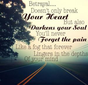 Betrayal quote. - Kellie Lynn
