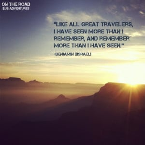 on the road bus adventures on the road travel quotes