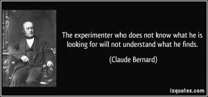 More Claude Bernard Quotes