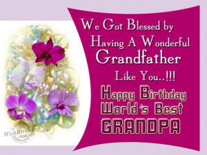 Happy Birthday Wishes. Grandpa Quotes From Granddaughter. View ...