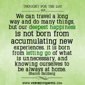 deepest happiness quotes, letting go quotes, thought for the day