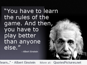 "You have to learn…"" – Albert Einstein motivational inspirational ..."