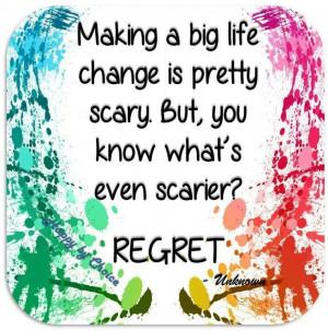Big life changes vs regret