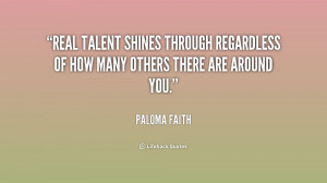 Real talent shines through regardless of how many others there are ...