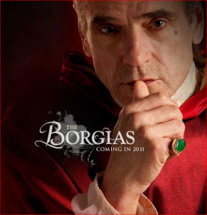 The Borgias would appear to be a worthy succesor to The Tudors on ...