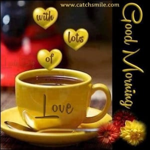 Good Morning with Alot of Love