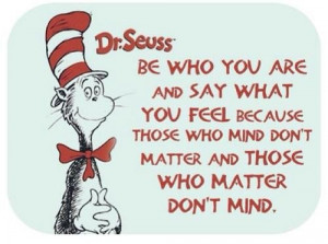 Inspiring quotes sayings be who you are dr seuss