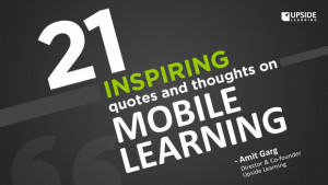 21 inspiring quotes thoughts on mobile learning amit garg mobile ...
