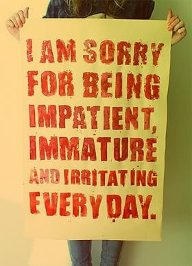 Being Immature Quotes & Sayings